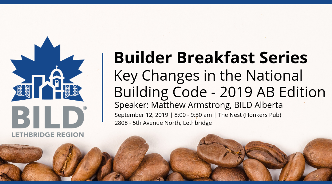 Builder Breakfast Series 1: Key Changes in the National Building Code – 2019 AB Edition